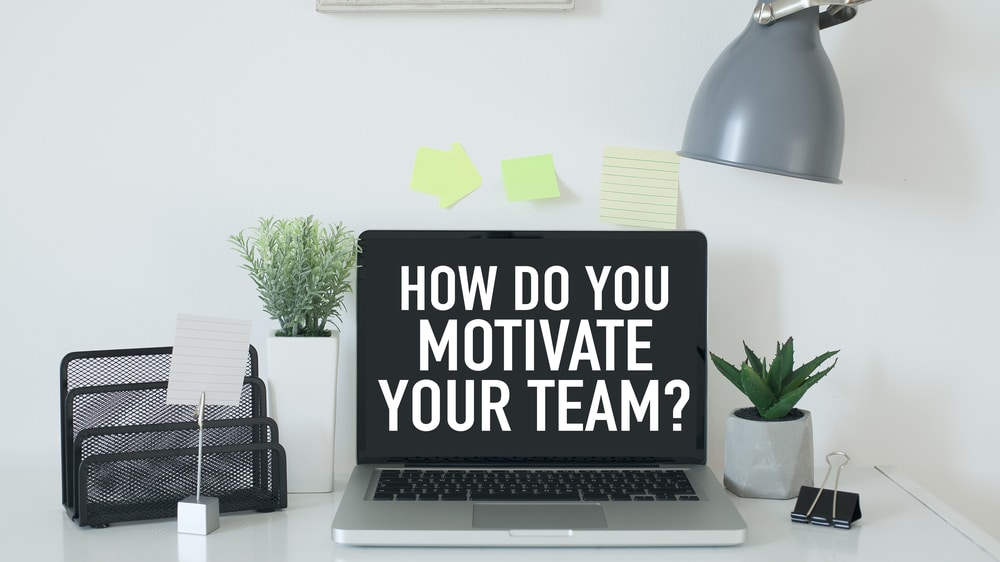 Fun & Affordable Ways To Motivate Your Team